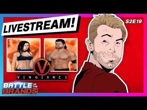 Battle Of The Brands S2E19 - LIVESTREAM: TYLER BREEZE Presents WWE VENGEANCE!