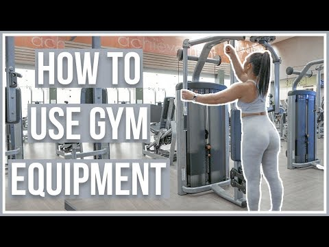 HOW TO USE GYM EQUIPMENT | Upper Body Machines
