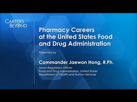 CAREERS BEYOND the Pharmacy Counter: Role of Pharmacist as FDA Regulator
