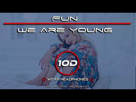 fun---we-are-young-ft.-janelle-monáe-(10d-song)-[not-8d---9d-audio]