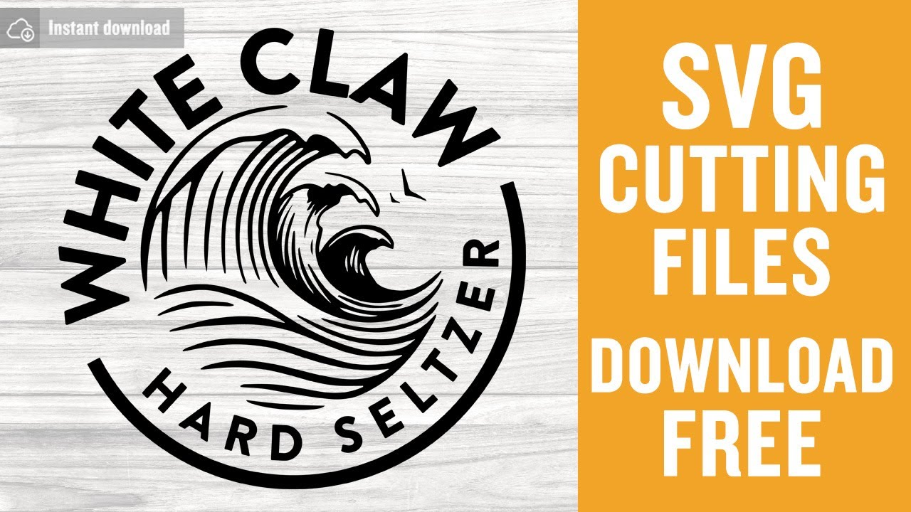 White Claw Hard Seltzer Svg Free Cutting Files For Silhouette Cameo Instant Download Youtube
