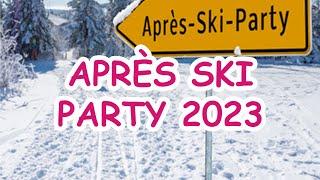 APRÈS SKI PARTY 2019 — Non-Stop-Mega-Mix — Über 60 Minuten Musik für jede Aprés Ski Party