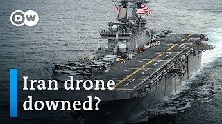 Trump says US Navy destroyed Iranian drone in Persian Gulf | DW News