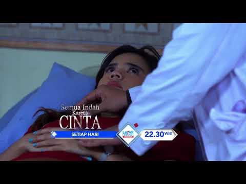 "RCTI Promo Layar Drama Indonesia ""SEMUA INDAH KARENA CINTA"" EPISODE 8"