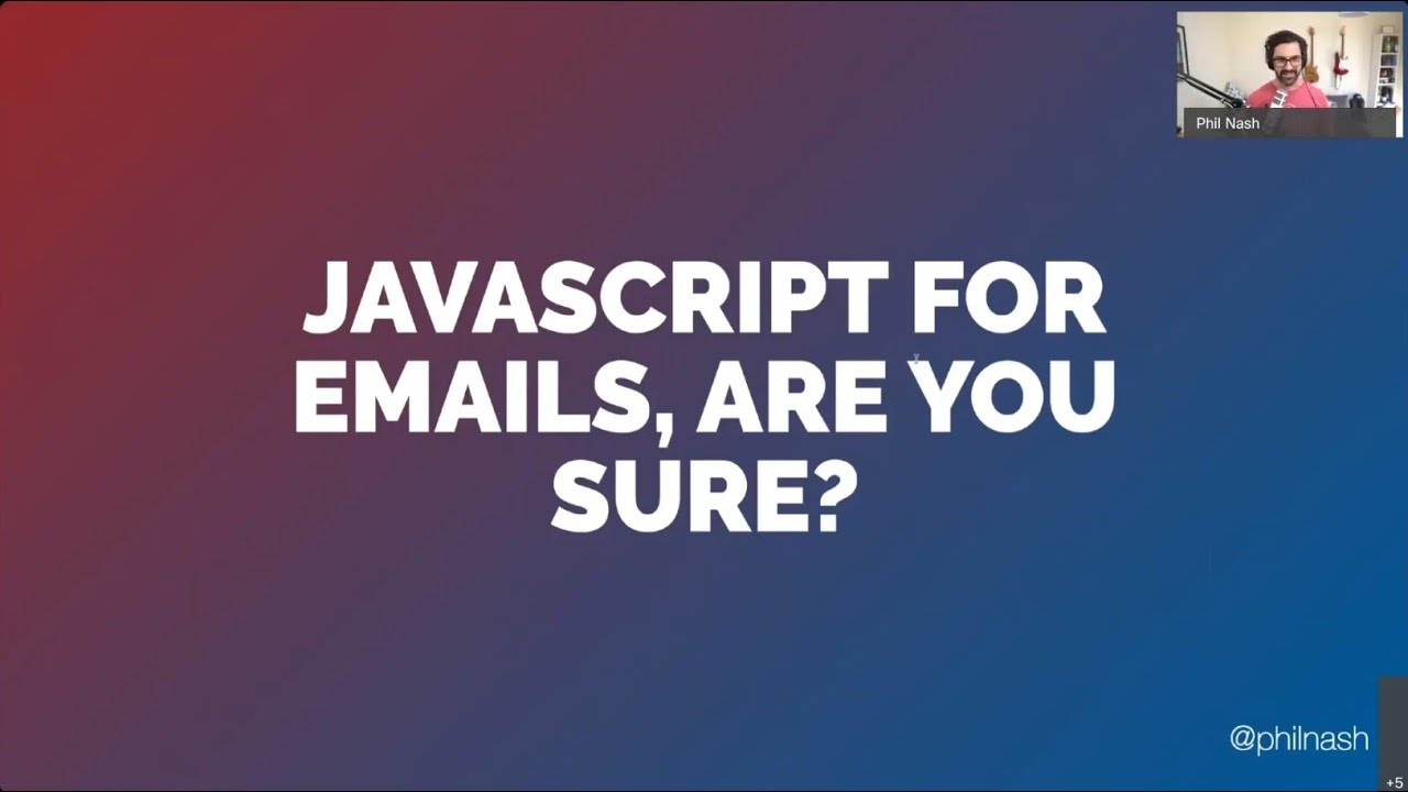 JavaScript for Emails, Are You Sure?
