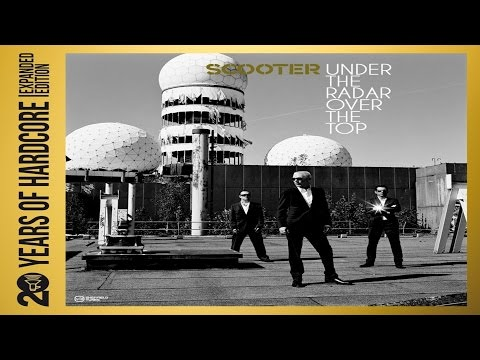 Scooter Under the Radar Over the Top 20 Years Of Hardcore Album