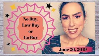 No Buy, Low Buy or Go Buy 6/26