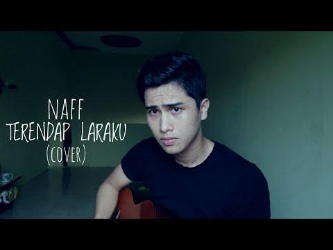 Naff - Terendap Laraku (Cover)