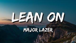 Lean On Mazor Lazer ft. Dj Snake,MO (Mp3 Download)