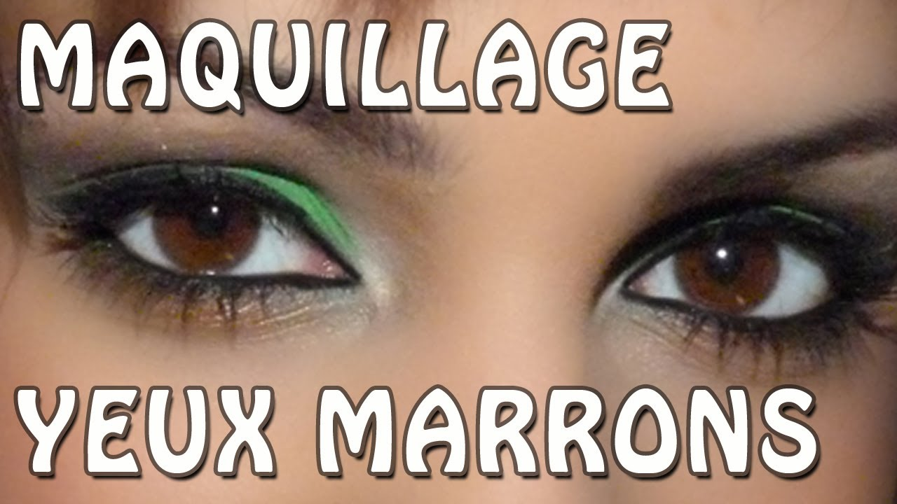 Maquillage yeux marrons youtube Maquillage pour yeux marrons
