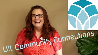 UIL Community Connections - Michelle