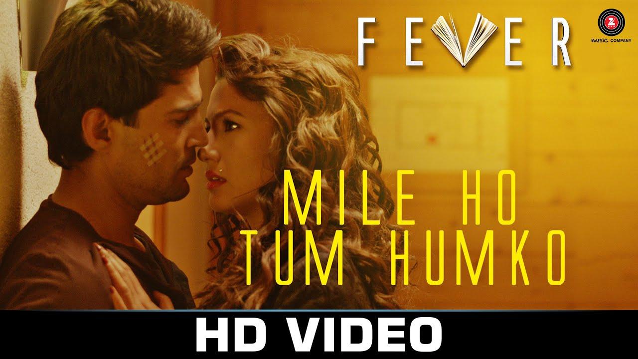 Download Mile Ho Tum - Fever   Rajeev Khandelwal, Gauahar Khan, Gemma Atkinson & Caterina Murino  Tony Kakkar