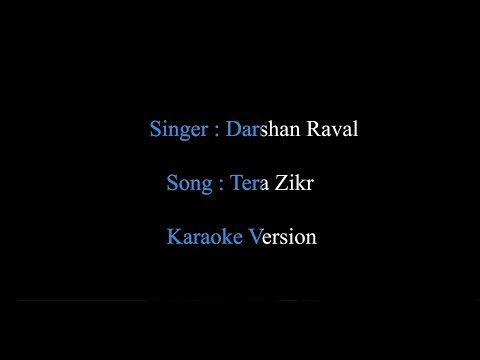 Tera Zikr | Darshan Raval | Karaoke Version