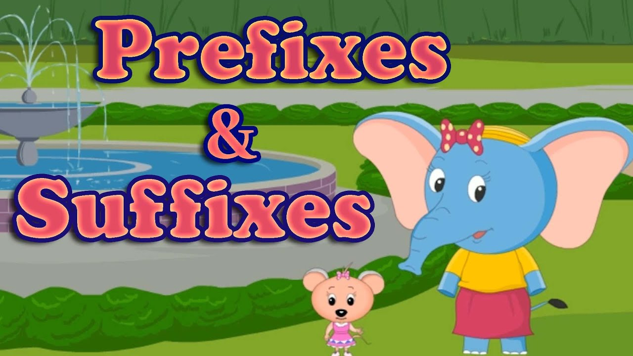 hight resolution of Prefixes and Suffixes - English Grammar