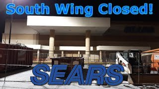 """Sears Closed Off South Wing For """"Remodel"""" 