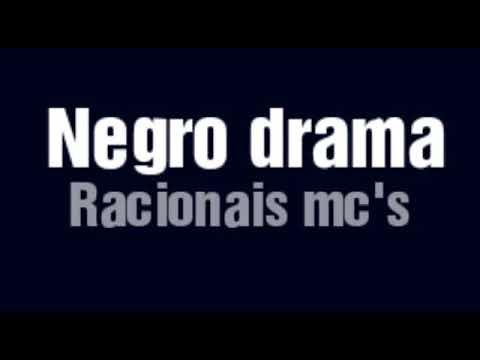 Letra Negro Drama (Racionais mc's)