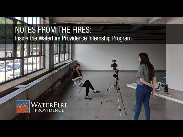 Notes From the Fires: Inside the WaterFire Providence Internship Program- Episode 0 : Introduction