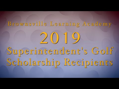 Brownsville Learning Academy Superintendent's Scholarship Recipients