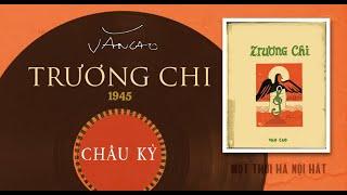 Trương Chi (Văn Cao) - Châu Kỳ