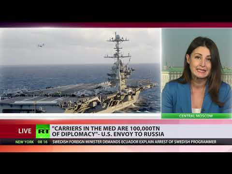 '200,000 tons of [US] diplomacy' are prowling the Mediterranean - US ambassador to Russia