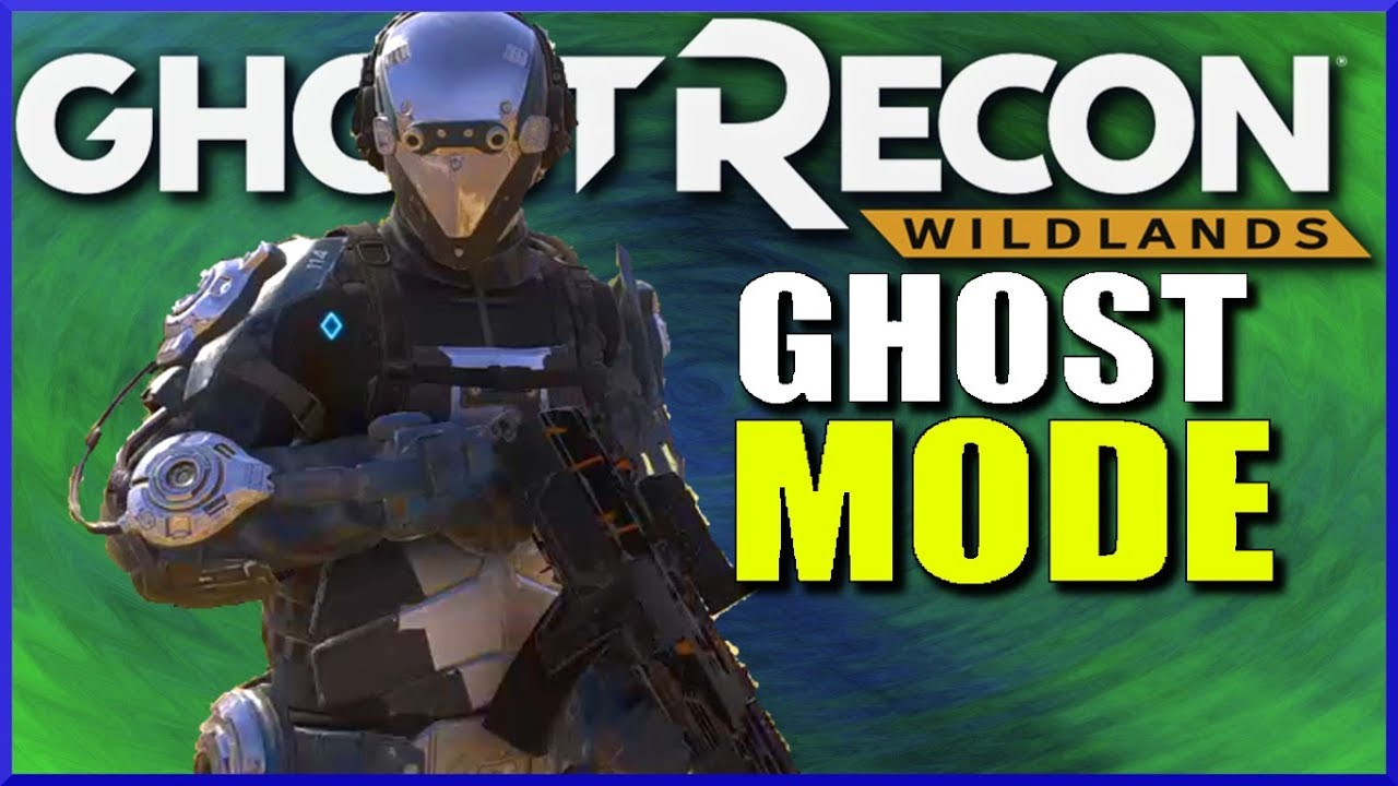 Ghost Recon Wildlands GHOST MODE Guide pt 1 - Ghost Mode Gameplay