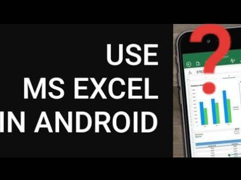 How To Use EXCEL On ANDROID Phone Ms Excel In ANDROID PHONE Microsoft  Excel On Android JKPTISTRICK