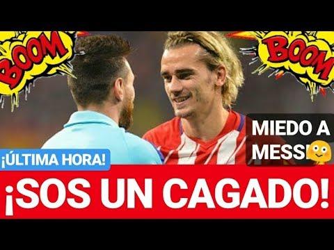 ¡¡ MESSI INSULTADO POR GRIEZMANN !! ¡ÚLTIMA HORA! FC BARCELONA NOTICIAS