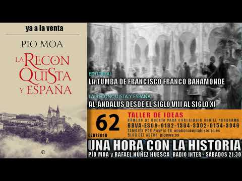 062 - Al-Ándalus desde el siglo VIII al siglo XI | La tumba de Francisco Franco Bahamonde