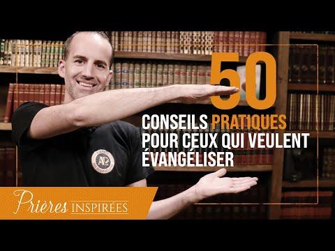 50 conseils pratiques pour ceux qui veulent évangéliser - Prières inspirées - Jérémy Sou...