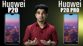 Huawei P20 and Huawei P20 Pro: Review of specification + opinions! [Hindi हिन्दी]