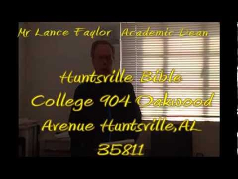Huntsville Bible College Lance Faylor Academic Dean