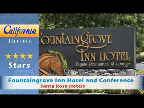 Fountaingrove Inn Hotel and Conference Center, Santa Rosa Hotels - California