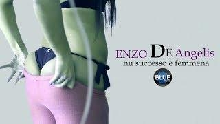 Enzo De Angelis - Nu Successo E Femmena (Official Video 2018)