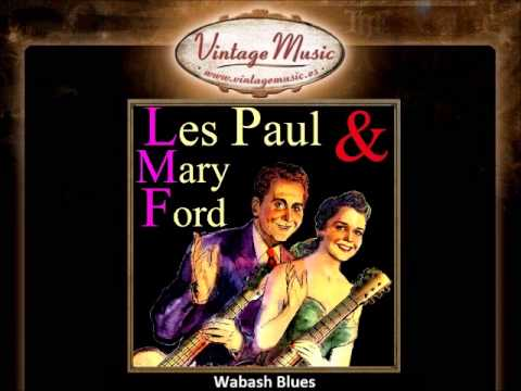Les Paul & Mary Ford -- Wabash Blues
