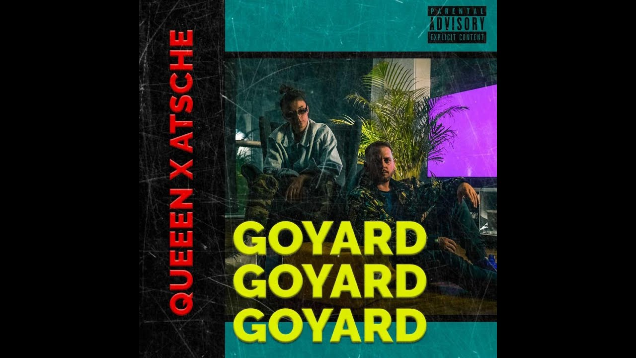 Queeen X Atsche - Goyard (prod. by RiQ) - [Official 4K Video] (2020)