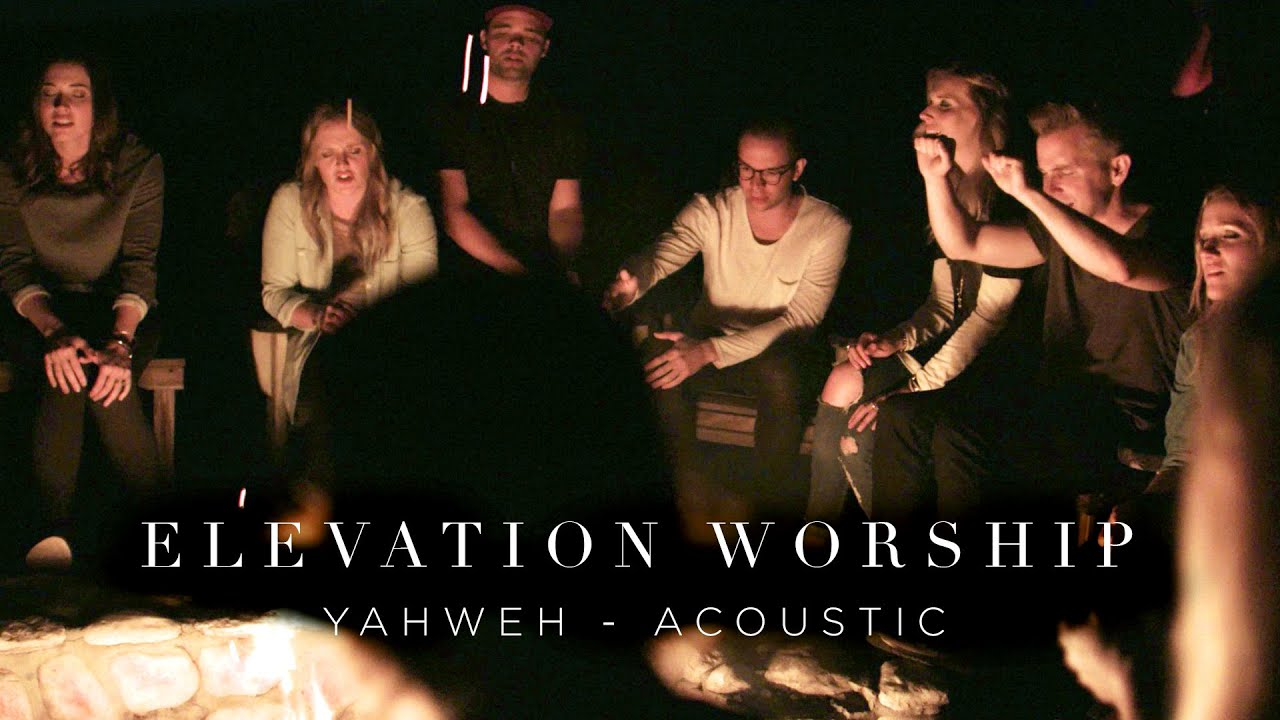 Yahweh | Acoustic | Elevation Worship