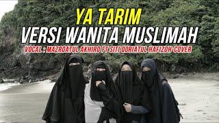 YA TARIM - WANITA MUSLIMAH BERCADAR