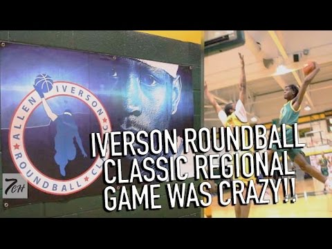 IVERSON ROUNDBALL CLASSIC | REGIONAL GAME HIGHLIGHTS!!
