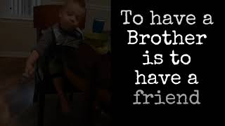 A poem for Brothers