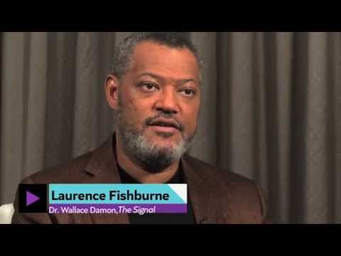 LAURENCE FISHBURNE TAKES 'THE SIGNAL' TURN