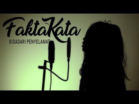 FaktaKata - Bidadari Penyelamat ( SLANK Cover )