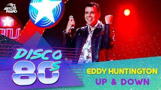 Eddy Huntington - Up & Down (Disco of the 80's Festival, Russia, 2005)