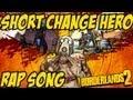 Borderlands 2 Short Change Hero Rap Version mp3