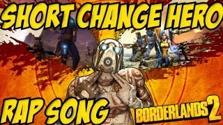 Borderlands 2 - Short Change Hero: Rap Version