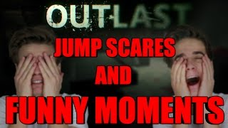 OUTLAST - JUMP SCARES & FUNNY MOMENTS MONTAGE