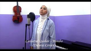 Lailatul Qadar - Bimbo (Dewie Cover)