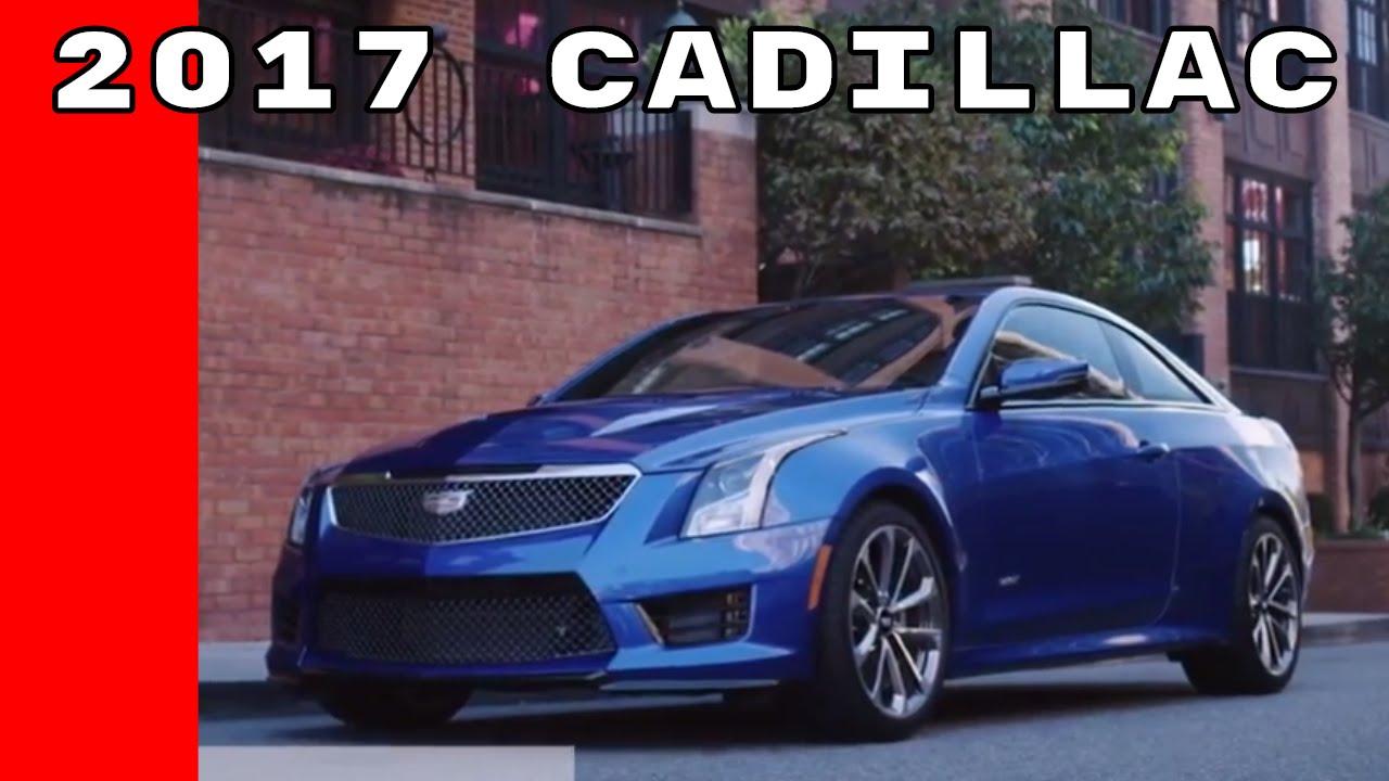 2017 Cadillac Lineup Ats V Xt5 Escalade Ct6 Cts