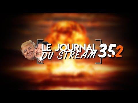 Le Journal du Stream #35.2 - L'amitié entre Trump et Kim Jong Un