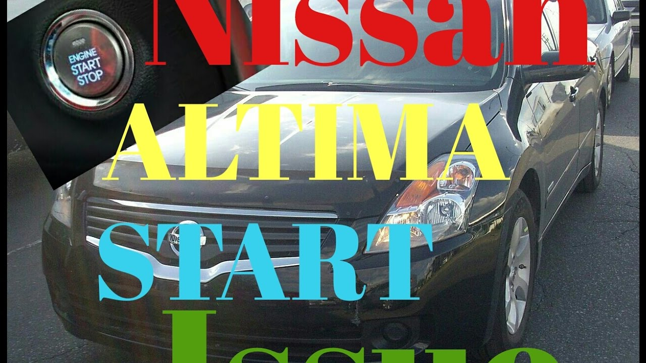 2008 Nissan Altima Won T Start Issue One Click Fixed