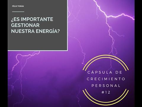 ¿Es importante gestionar nuestra energía?